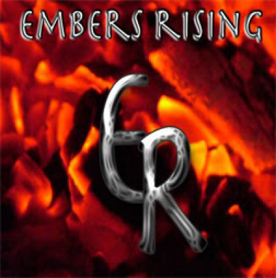 Embers Rising - ER, released 2010. 3 song EP featuring singer Charles Phoenix.