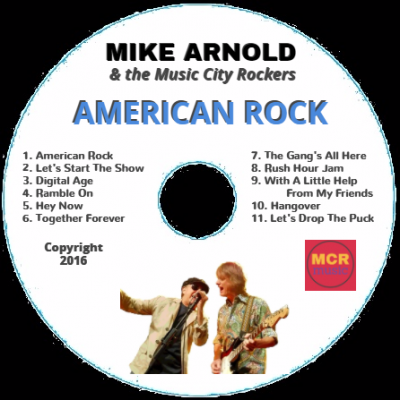 Mike Arnold & the Music City Rockers CD