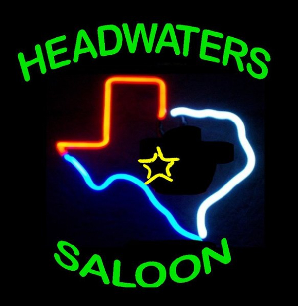 Headwaters Saloon is in Harper TX North and East of Kerrville in the REAL hill country....it's always a PARTY there....call and bring a group out, they rent beautiful new cabins right there on the property....you could crawl home after our gig!