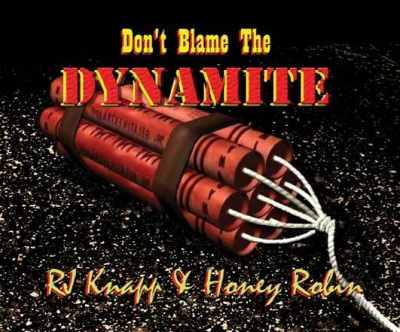 SOON TO BE RELEASED! This will be our new CD, Don't Blame The Dynamite (if you can't light the fuse). We are getting ready for the mastering, so it will be out there as well as on our new store page, very soon!  This is not your ordinary CD and when you h