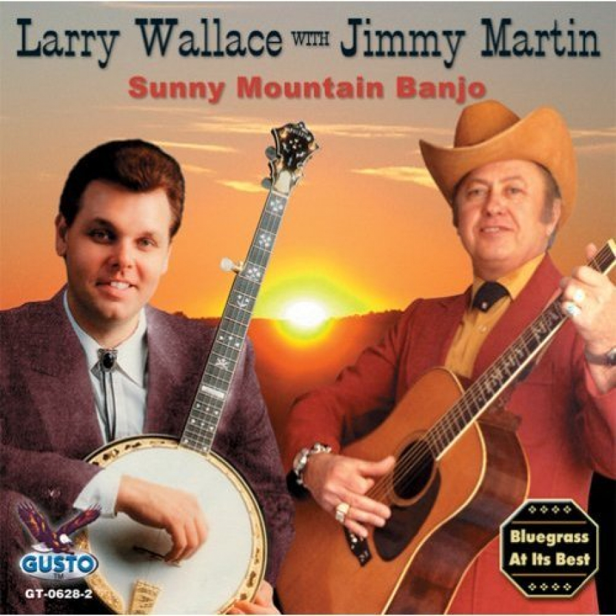 Larry Wallace with Jimmy Martin - Sunny Mountain Banjo