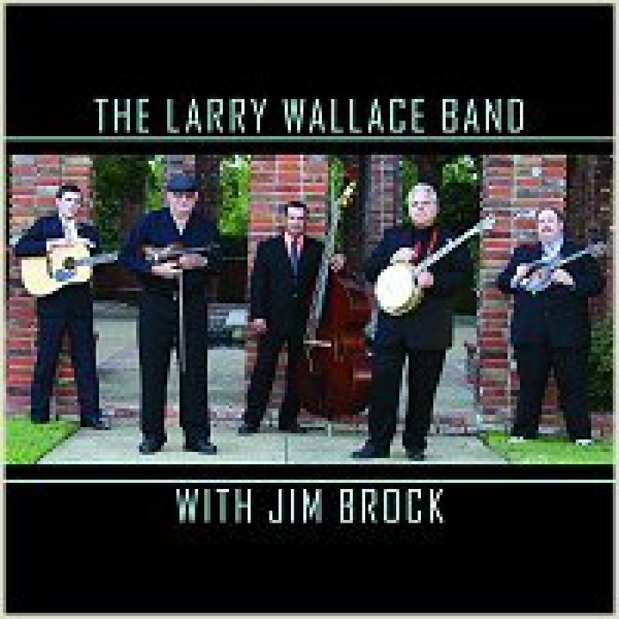 The Larry Wallace Band with Jim Brock