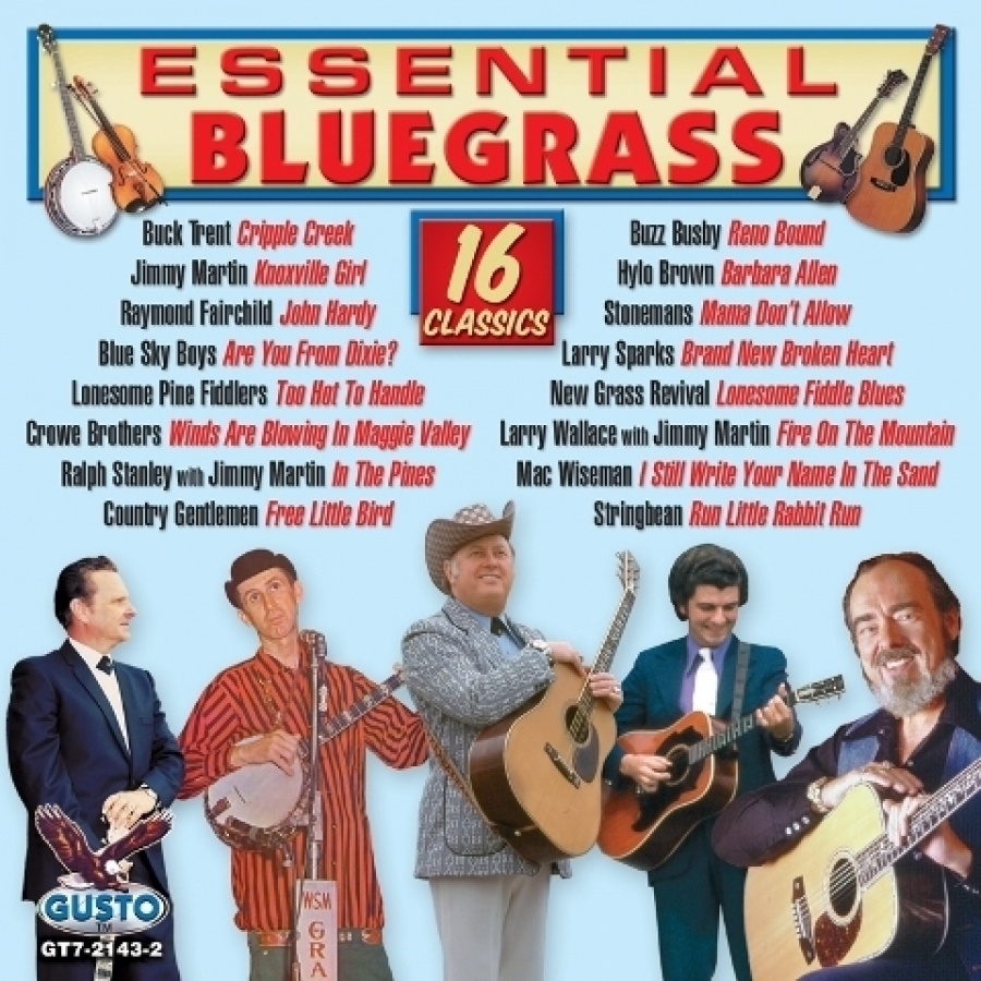 Essential Bluegrass: 16 Classics