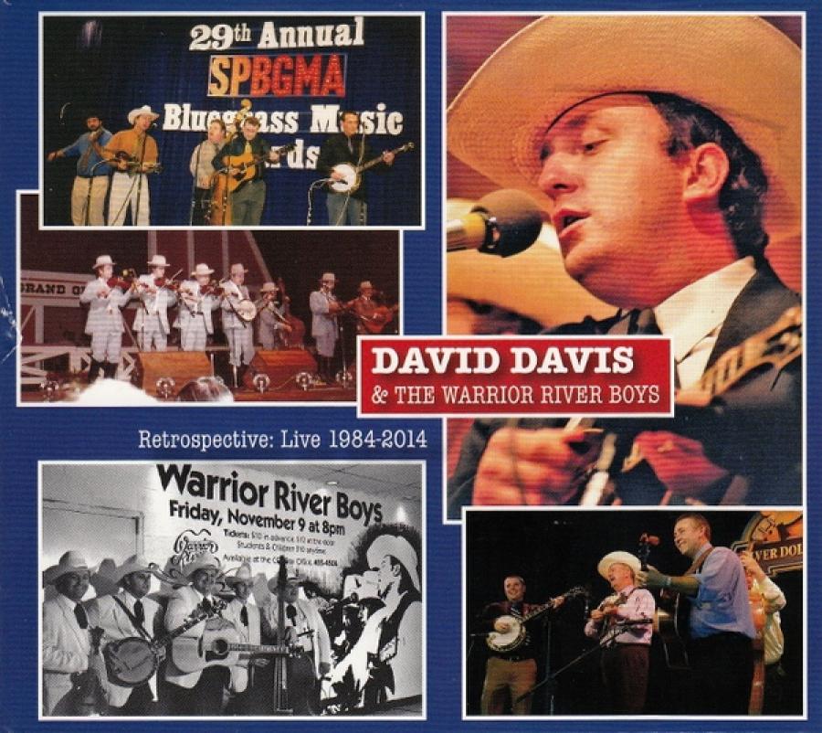 David Davis & The Warrior River Boys - Retrospective: Live 1984-2014