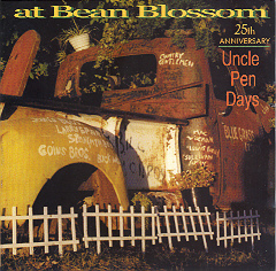 At Bean Blossom - 25th Anniversary Uncle Pen Days