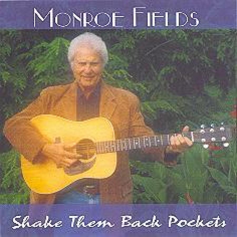 Monroe Fields - Shake Them Back Pockets