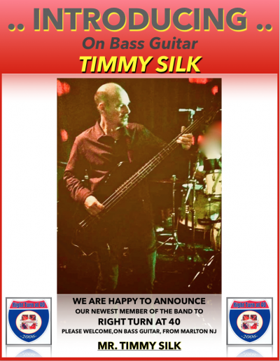 It is with great pleasure that we announce Tim Silk to the Right Turn at 40 line up. Timmy is an awesome and long time Bass Player who has been in several successful Classic Rock Bands. We're sure he will be a huge contributor to the RTAF sound and we are
