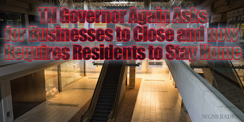 Tennesseans now Required to staty home, according to the Governor