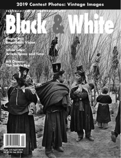 No. 132 April 2019 : Black & White : For Collectors of Fine Photography cover