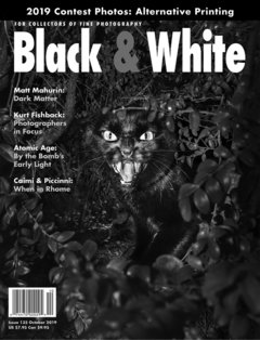 No. 135 October 2019 : Black & White : For Collectors of Fine Photography cover