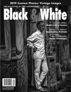 No. 138 April 2020 : Black & White : For Collectors of Fine Photography cover