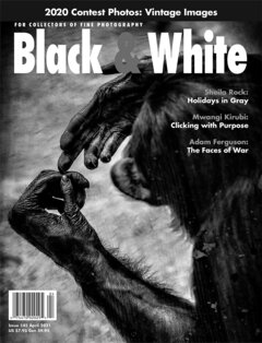No. 145 April 2021 : Black & White : For Collectors of Fine Photography cover