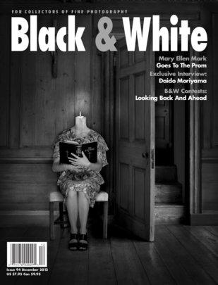 No. 94 December 2012 : Black & White : For Collectors of Fine Photography