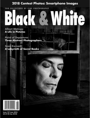 No. 127 June 2018 : Black & White : For Collectors of Fine Photography