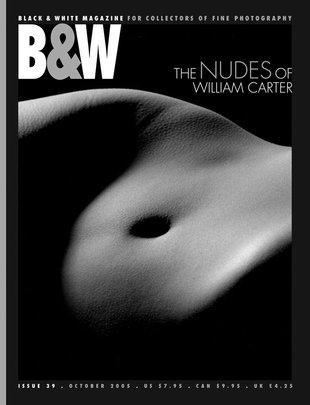 No. 39 October 2005 : B&W : For Collectors of Fine Photography