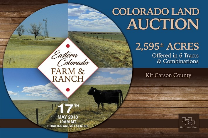 Eastern Colorado Farm & Ranch Auction--2,595 +/- Acres in Kit Carson County