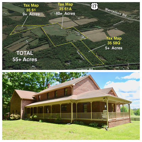 55 +/- Acres Zoned A-1 w/3 BR Custom Brick Home, Fenced Pasture, Outbuildings, 280' +/- of Road Frontage & Deeded Easement off of Rt. 17 in Stafford County, VA--Selling to the Highest Bidder!!
