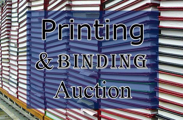 COMING SOON: Printing & Binding Auction