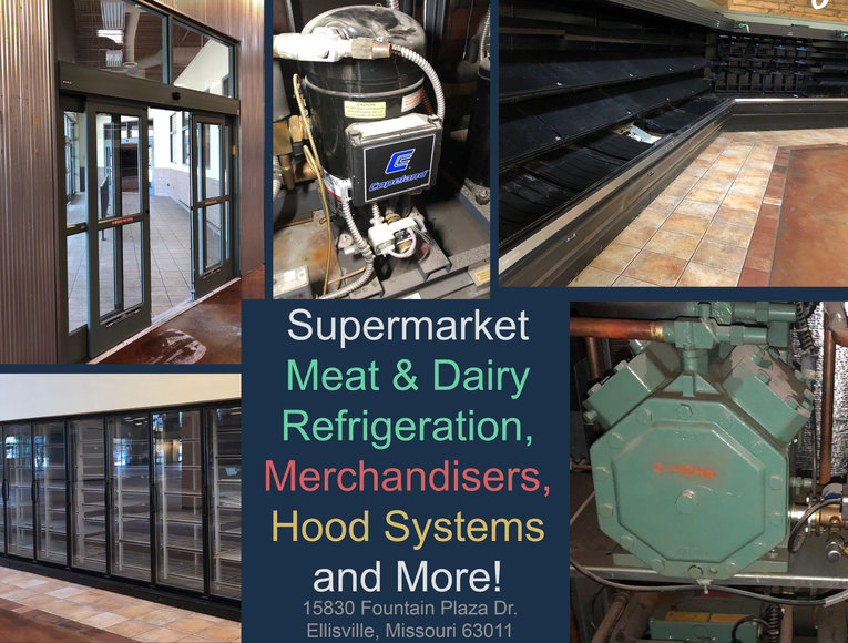 Supermarket Meat & Dairy Refrigeration, Merchandisers, Hood Systems and More!