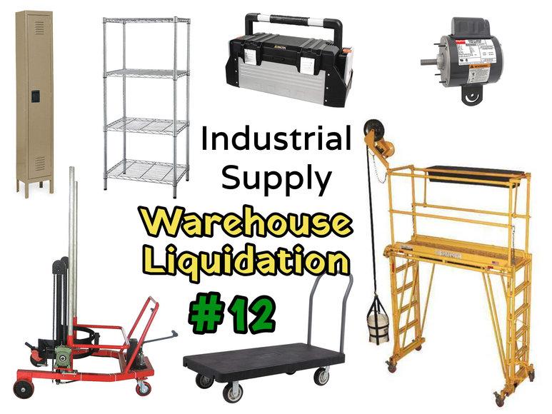 Industrial Supply Warehouse Liquidation #12