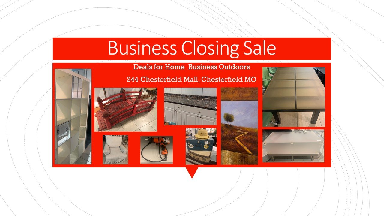 Business Closing - LOTS OF DEALS