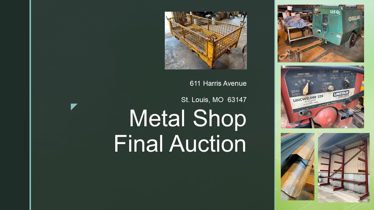 Metal Shop Final Auction