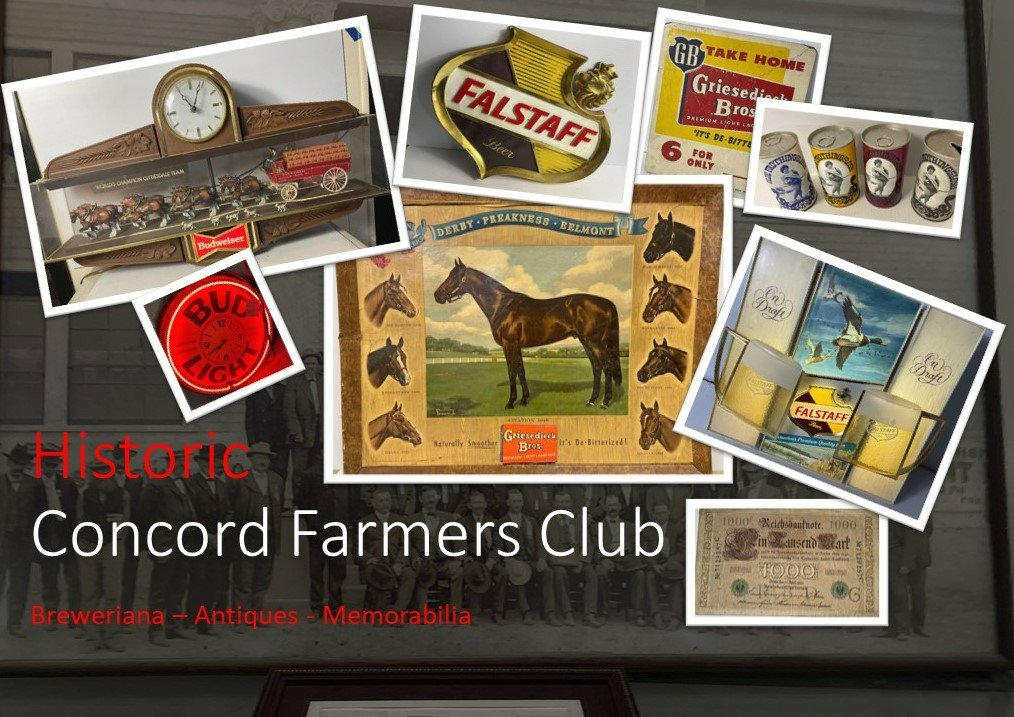 Historic Concord Farmers Club - Breweriana, Antiques, Soda and Cigar Collectibles