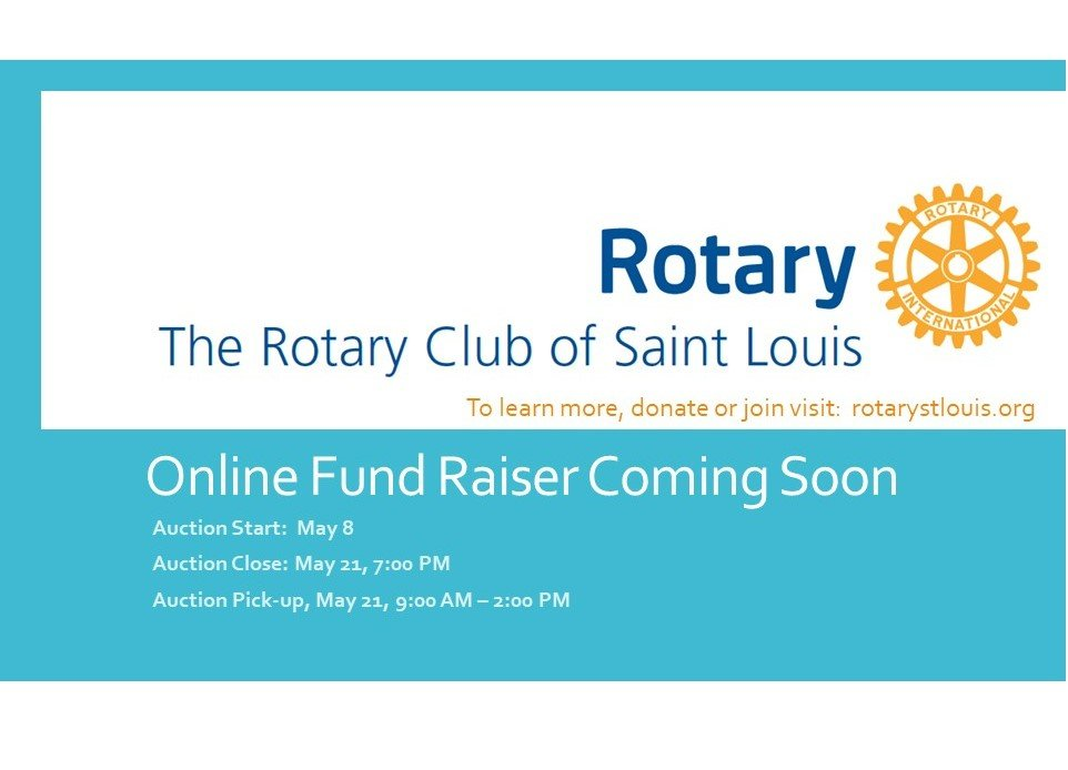 Fund Raiser:  The Rotary Club of St. Louis