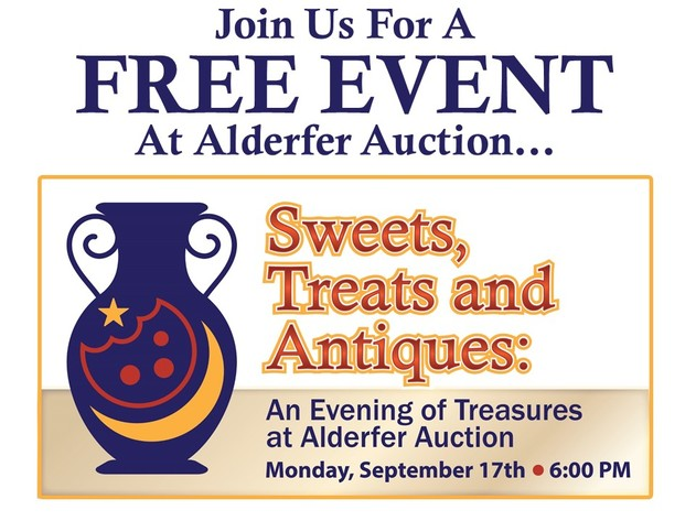 Sweets, Treats and Antiques - An Evening of Treasures at Alderfer Auction: 9-17-18