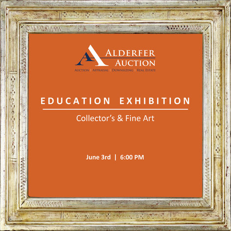 Education Exhibition: Collector's and Fine Art: 6-3-19