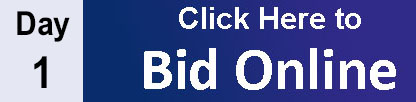 Day 1 - Click Here to Bid Online