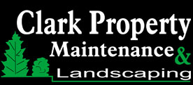 Clark Property Maintenance & Landscaping