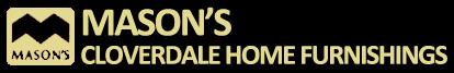 Mason's Cloverdale Home Furnishings