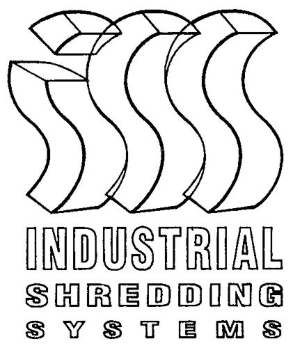 INDUSTRIAL SHREDDING SYSTEMS I