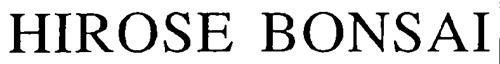 Hirose Co., Ltd. a corporation