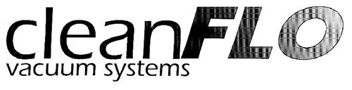 Clean-Flo Vacuum Systems Inc.