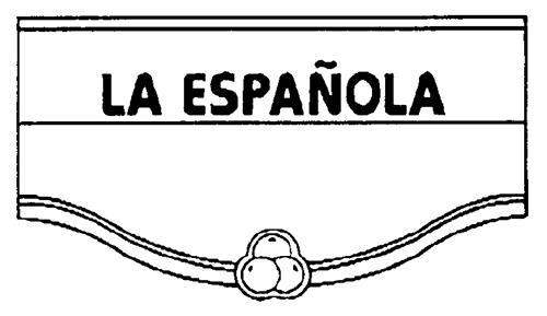 LA ESPAÑOLA (& Design)