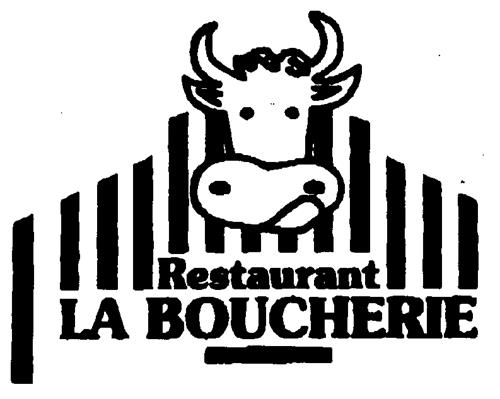 RESTAURANTS LA BOUCHERIE,  une