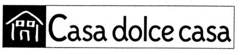 CASA DOLCE CASA S.P.A.,