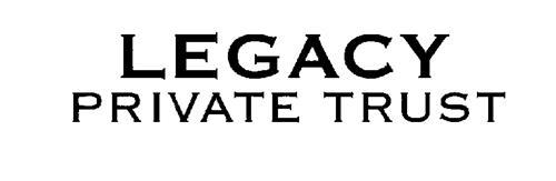 Legacy Private Trust