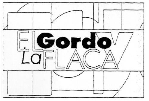 EL GORDO Y LA FLACA & Design
