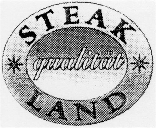 STEAK qualität LAND & Design