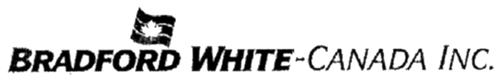 BRADFORD WHITE-CANADA, INC.