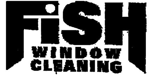 Fish Window Cleaning Services,