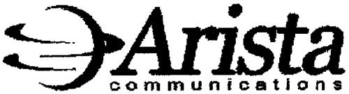 ARISTA COMMUNICATIONS, INC.