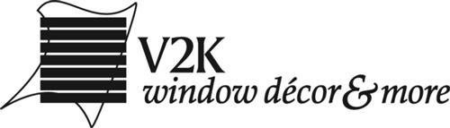 V2K Window Fashions, Inc., a C