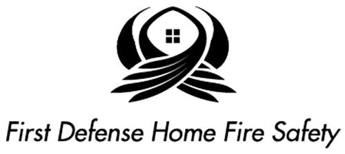 FIRST DEFENSE HOME FIRE SAFETY