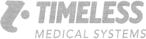 Timeless Medical Systems Inc.