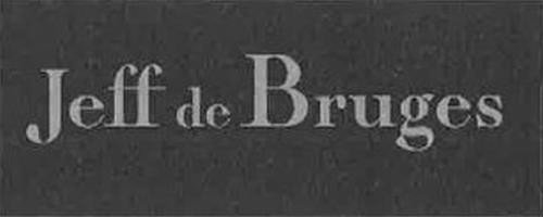 JEFF DE BRUGES DIFFUSION une s