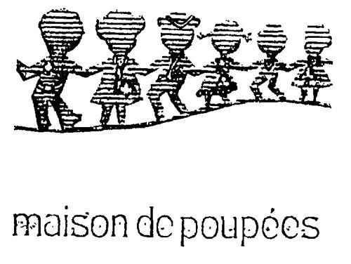 MAISON DE POUPEES INC.,